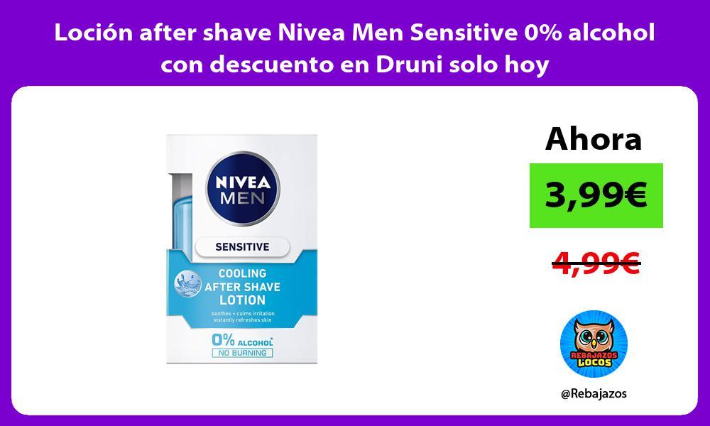 Locion after shave Nivea Men Sensitive 0 alcohol con descuento en Druni solo hoy