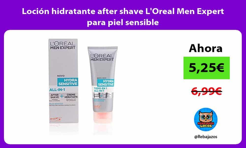 Locion hidratante after shave LOreal Men Expert para piel sensible