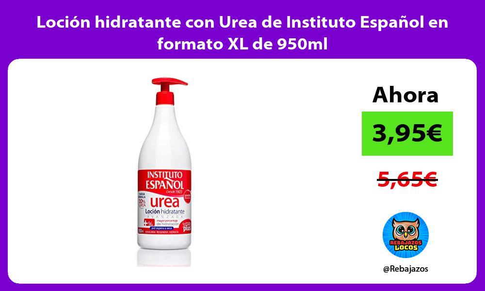 Locion hidratante con Urea de Instituto Espanol en formato XL de 950ml