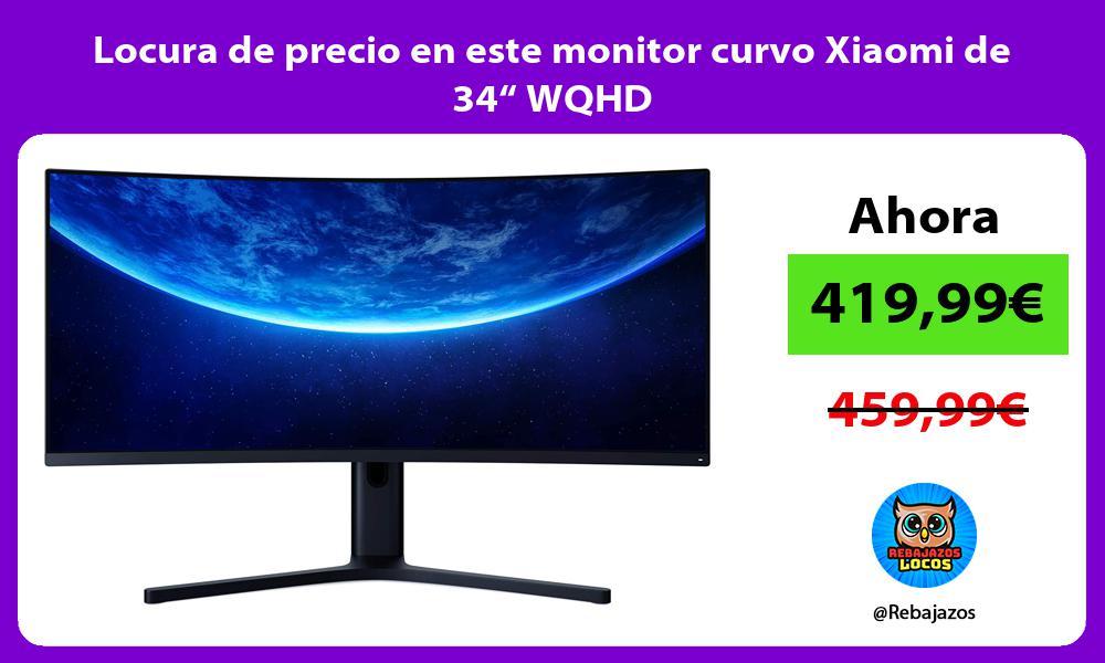 Locura de precio en este monitor curvo Xiaomi de 34 WQHD