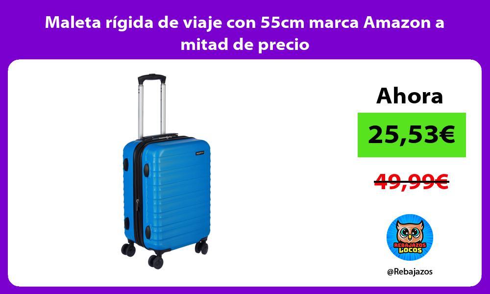 Maleta rigida de viaje con 55cm marca Amazon a mitad de precio