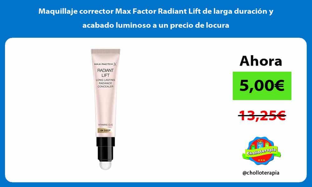 Maquillaje corrector Max Factor Radiant Lift de larga duracion y acabado luminoso a un precio de locura