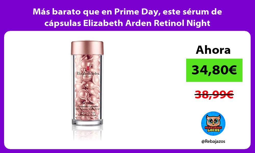 Mas barato que en Prime Day este serum de capsulas Elizabeth Arden Retinol Night