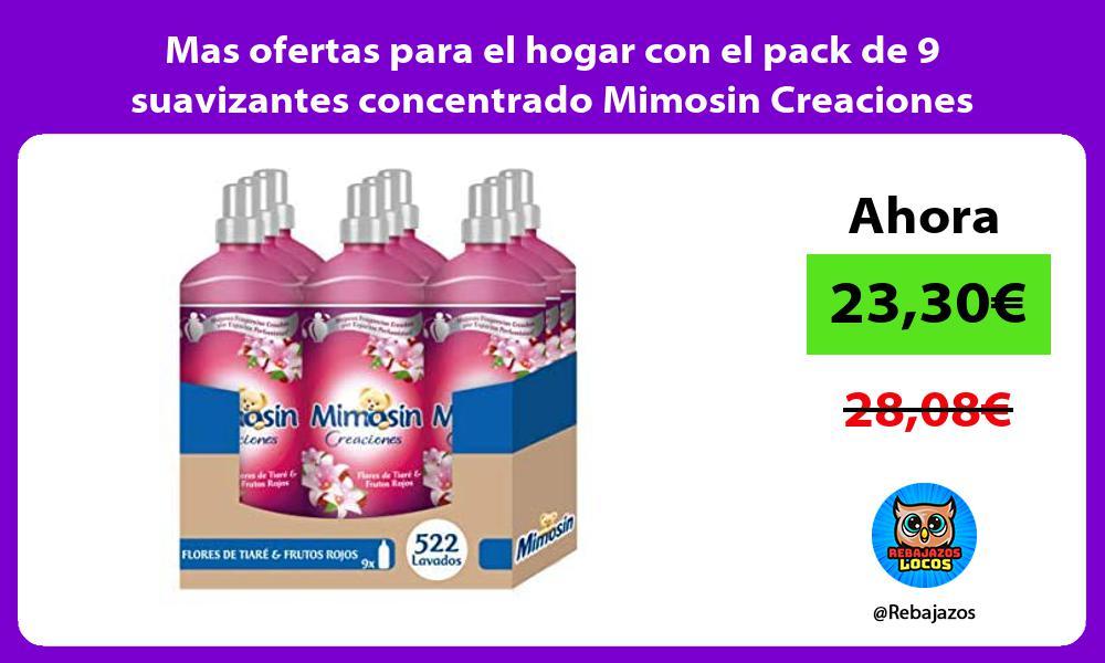 Mas ofertas para el hogar con el pack de 9 suavizantes concentrado Mimosin Creaciones