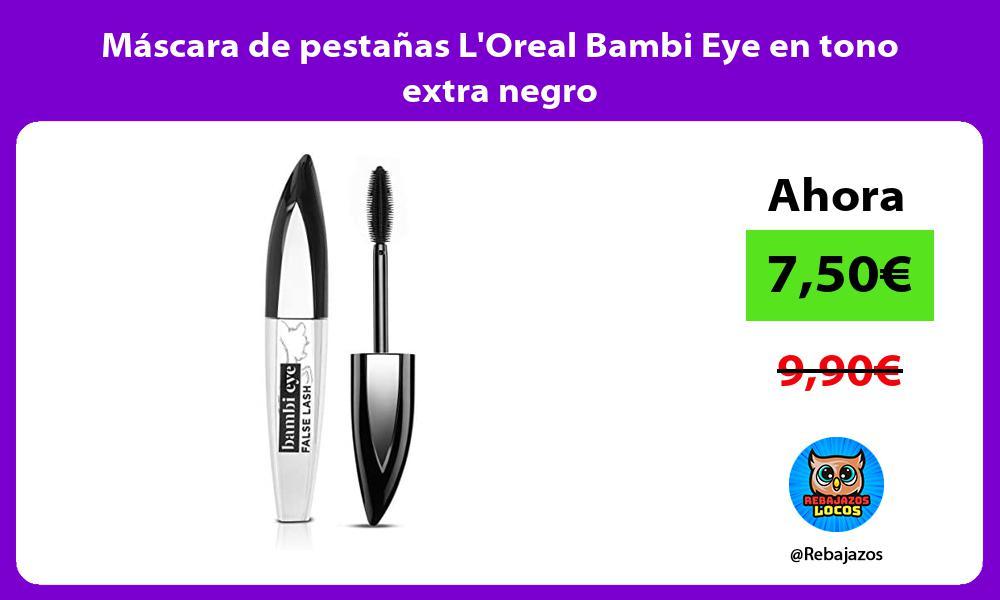 Mascara de pestanas LOreal Bambi Eye en tono extra negro