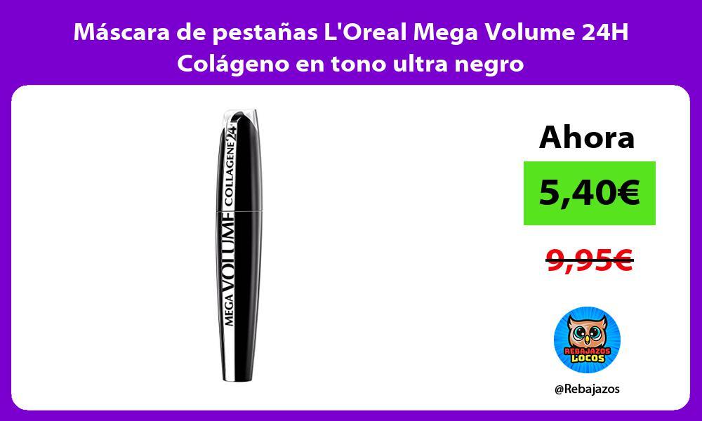 Mascara de pestanas LOreal Mega Volume 24H Colageno en tono ultra negro