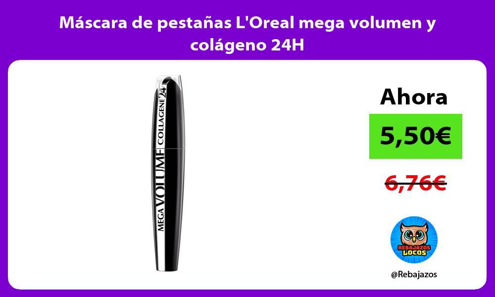 Mascara de pestanas LOreal mega volumen y colageno 24H