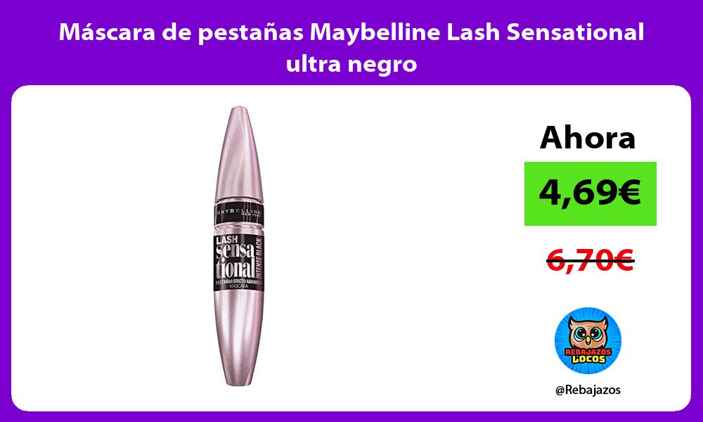 Mascara de pestanas Maybelline Lash Sensational ultra negro
