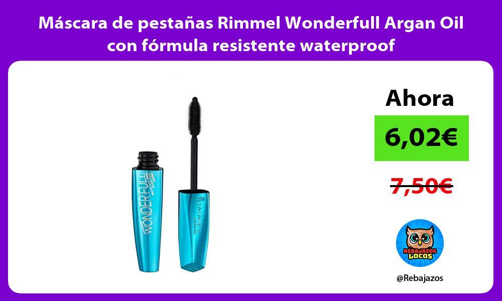 Mascara de pestanas Rimmel Wonderfull Argan Oil con formula resistente waterproof