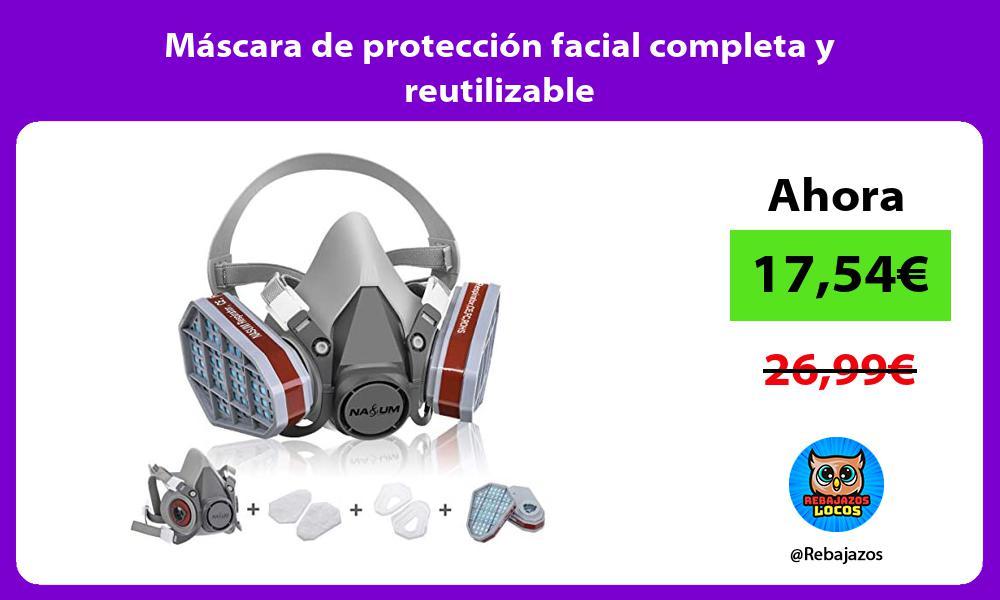 Mascara de proteccion facial completa y reutilizable