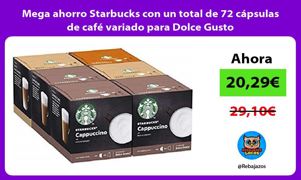 Mega ahorro Starbucks con un total de 72 capsulas de cafe variado para Dolce Gusto