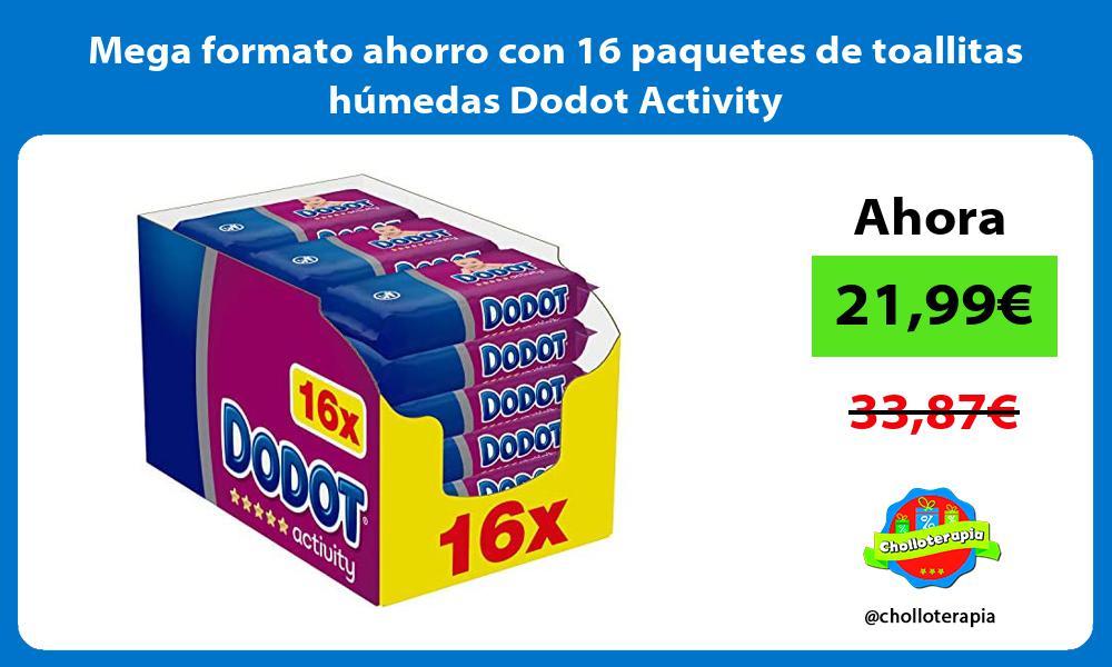 Mega formato ahorro con 16 paquetes de toallitas humedas Dodot Activity