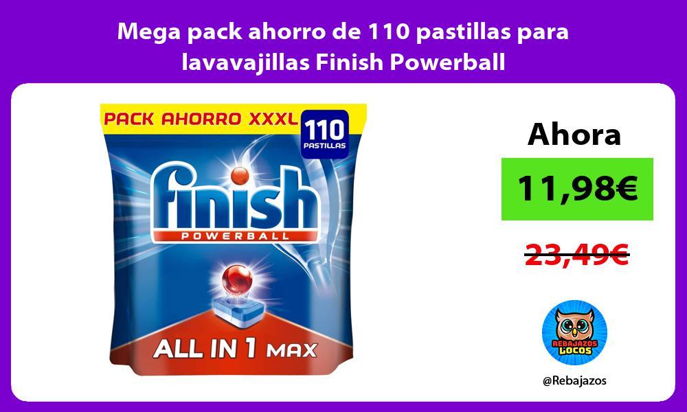 Mega pack ahorro de 110 pastillas para lavavajillas Finish Powerball