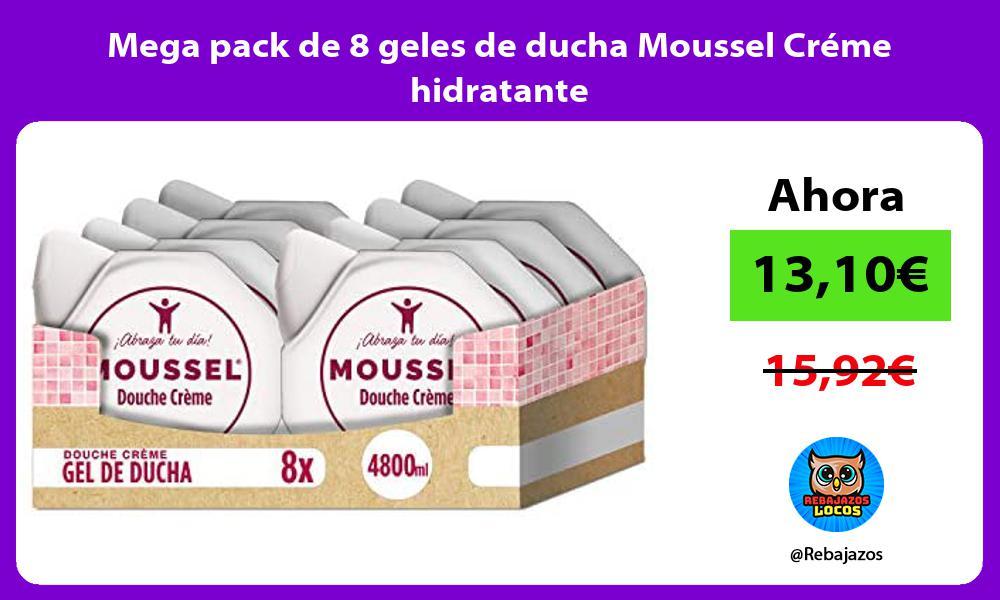 Mega pack de 8 geles de ducha Moussel Creme hidratante