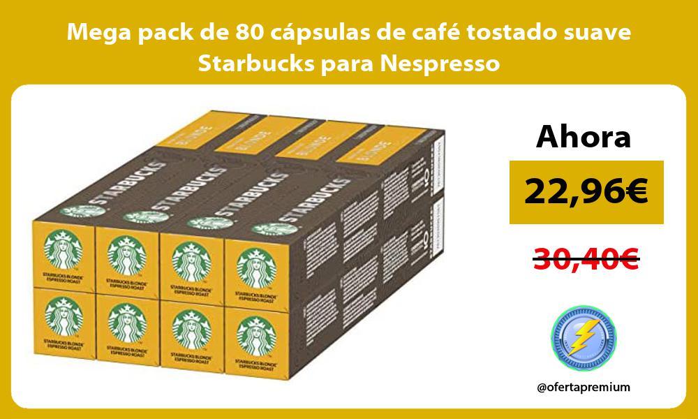 Mega pack de 80 capsulas de cafe tostado suave Starbucks para Nespresso