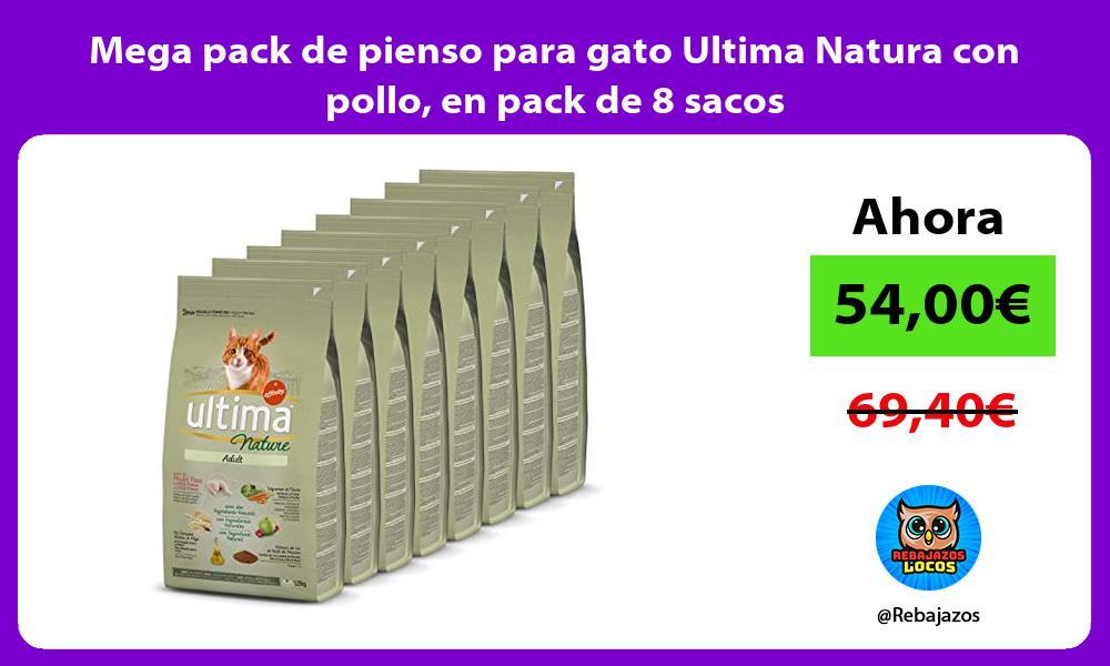 Mega pack de pienso para gato Ultima Natura con pollo en pack de 8 sacos