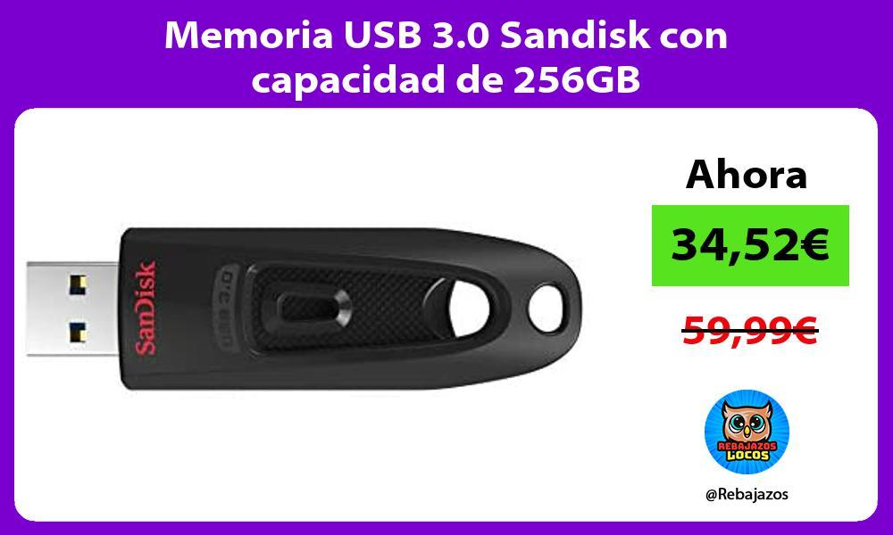 Memoria USB 3 0 Sandisk con capacidad de 256GB