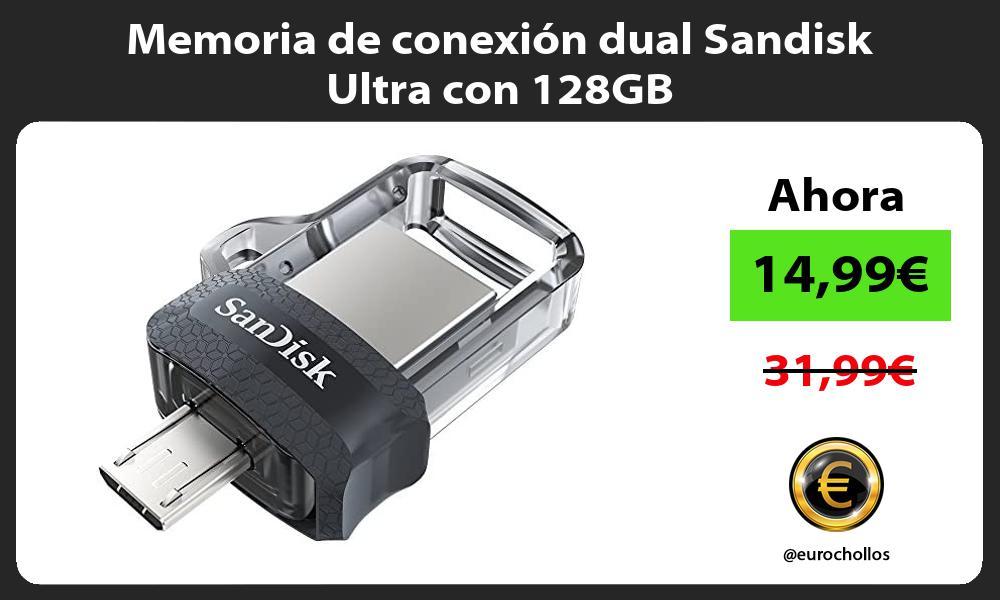 Memoria de conexion dual Sandisk Ultra con 128GB