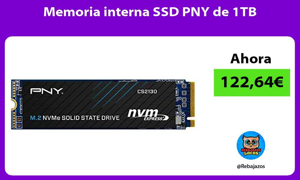 Memoria interna SSD PNY de 1TB