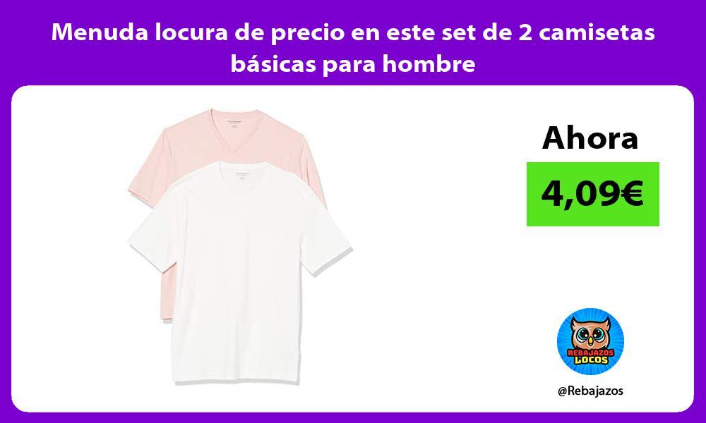 Menuda locura de precio en este set de 2 camisetas basicas para hombre