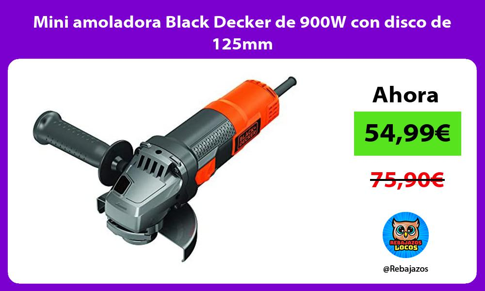 Mini amoladora Black Decker de 900W con disco de 125mm