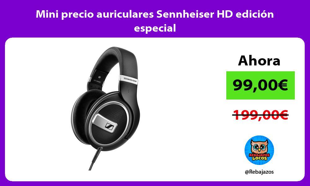 Mini precio auriculares Sennheiser HD edicion especial