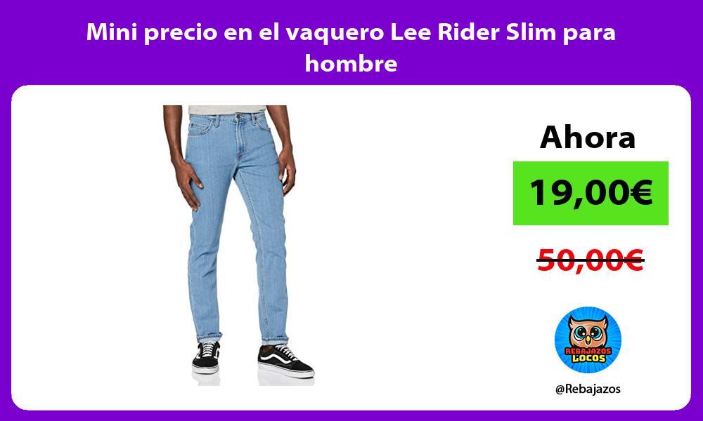 Mini precio en el vaquero Lee Rider Slim para hombre