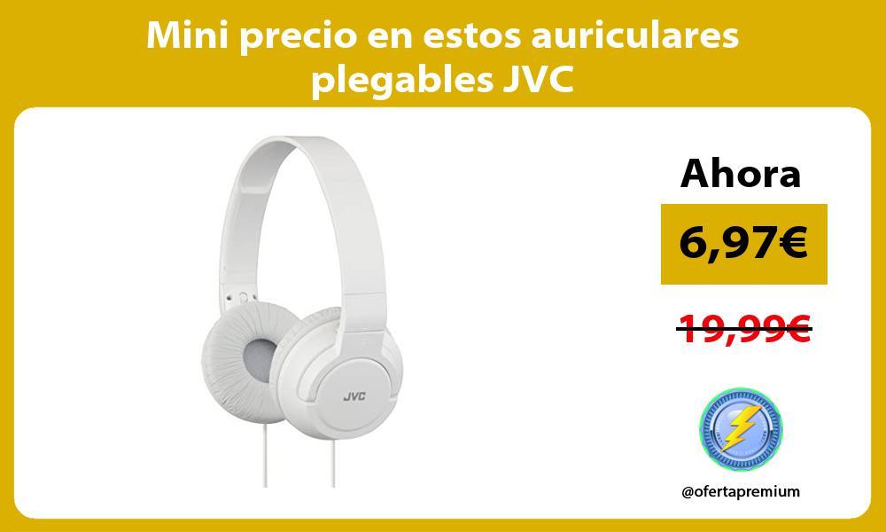 Mini precio en estos auriculares plegables JVC