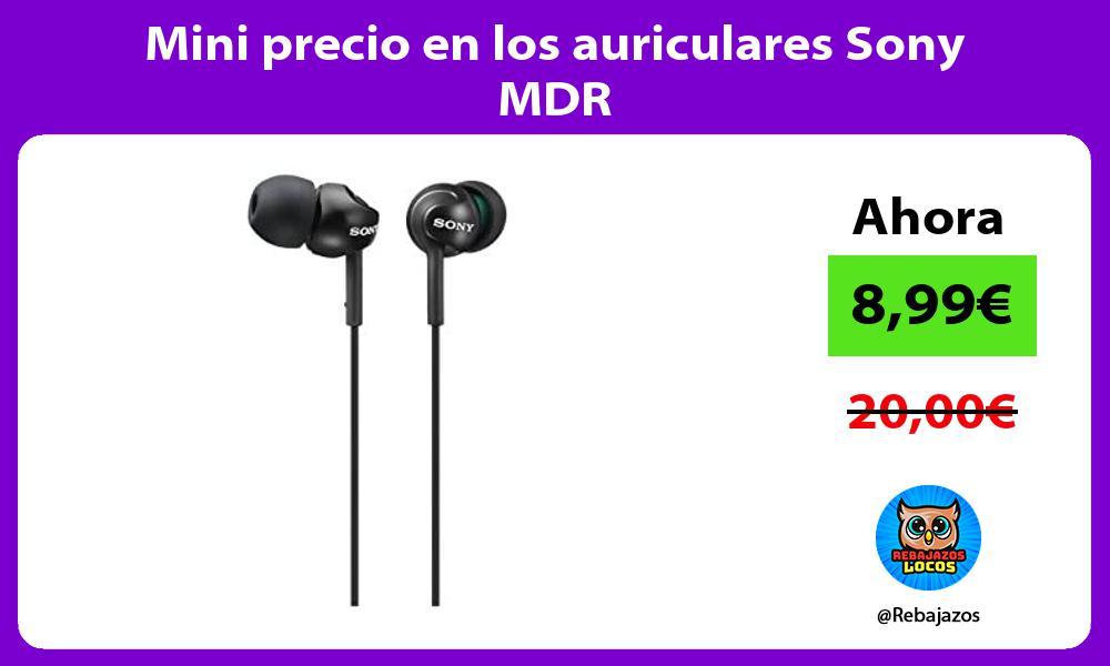 Mini precio en los auriculares Sony MDR