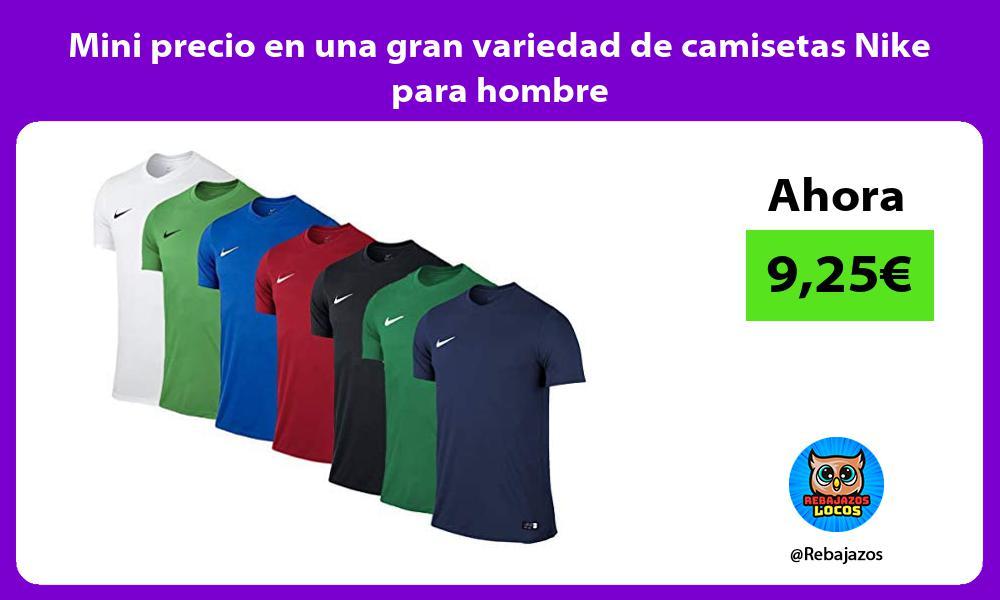 Mini precio en una gran variedad de camisetas Nike para hombre