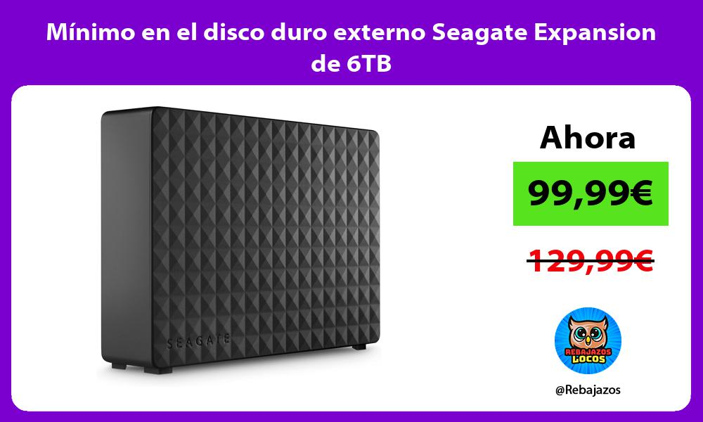 Minimo en el disco duro externo Seagate Expansion de 6TB