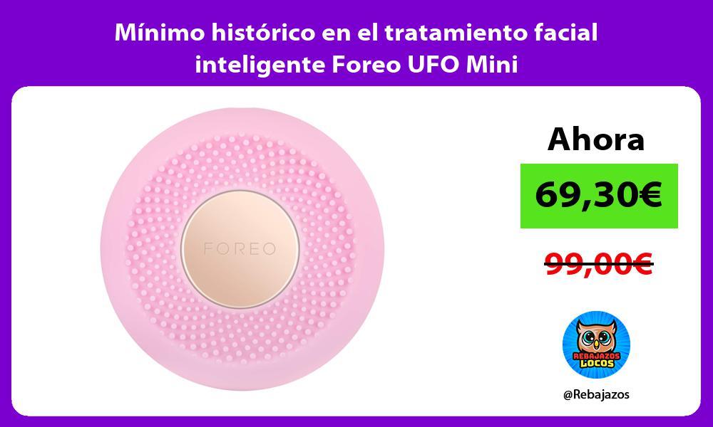 Minimo historico en el tratamiento facial inteligente Foreo UFO Mini