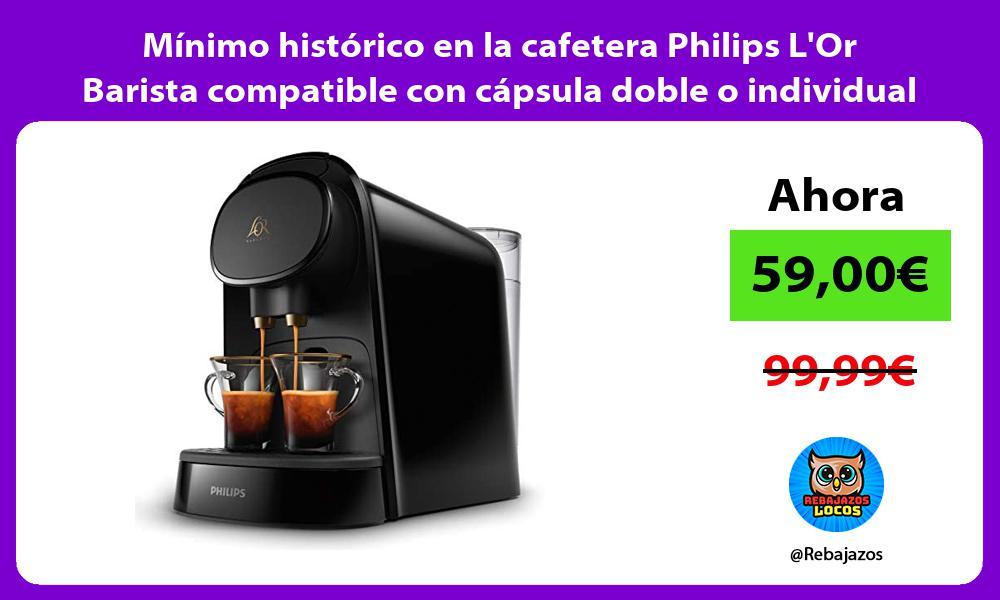Minimo historico en la cafetera Philips LOr Barista compatible con capsula doble o individual