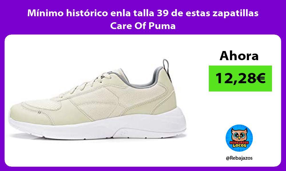 Minimo historico enla talla 39 de estas zapatillas Care Of Puma