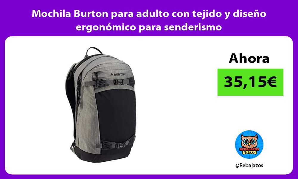 Mochila Burton para adulto con tejido y diseno ergonomico para senderismo