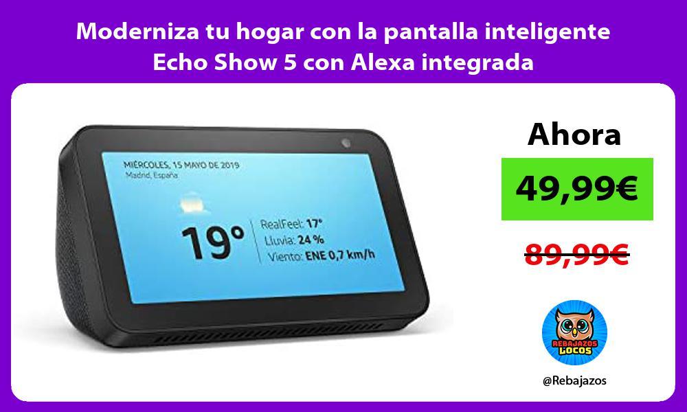 Moderniza tu hogar con la pantalla inteligente Echo Show 5 con Alexa integrada
