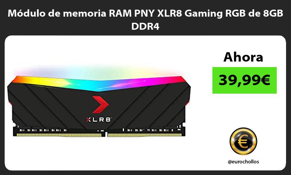 Modulo de memoria RAM PNY XLR8 Gaming RGB de 8GB DDR4