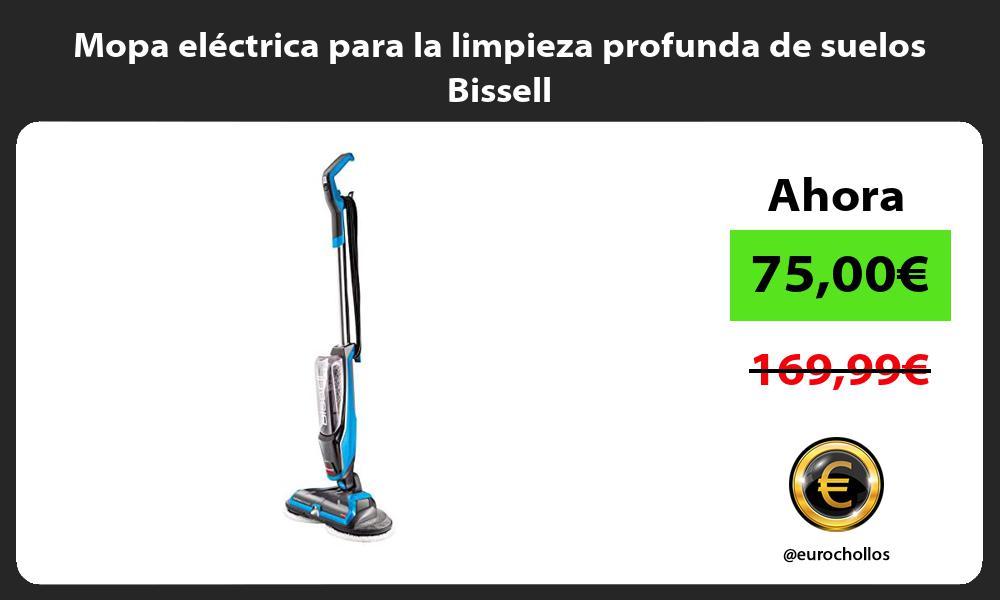 Mopa electrica para la limpieza profunda de suelos Bissell