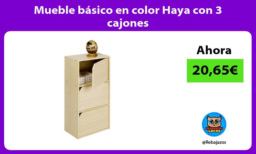 Mueble basico en color Haya con 3 cajones