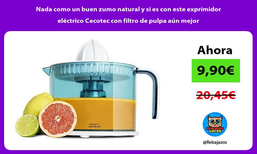 Nada como un buen zumo natural y si es con este exprimidor electrico Cecotec con filtro de pulpa aun mejor