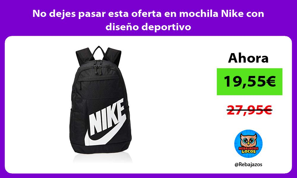 No dejes pasar esta oferta en mochila Nike con diseno deportivo