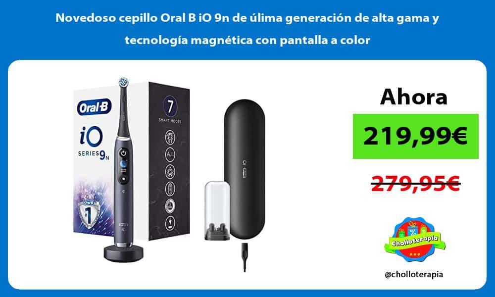 Novedoso cepillo Oral B iO 9n de ulima generacion de alta gama y tecnologia magnetica con pantalla a color