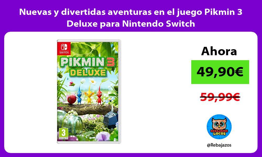 Nuevas y divertidas aventuras en el juego Pikmin 3 Deluxe para Nintendo Switch