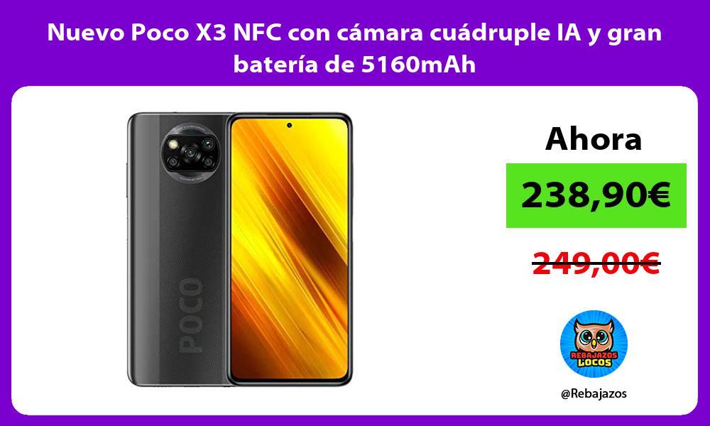 Nuevo Poco X3 NFC con camara cuadruple IA y gran bateria de 5160mAh