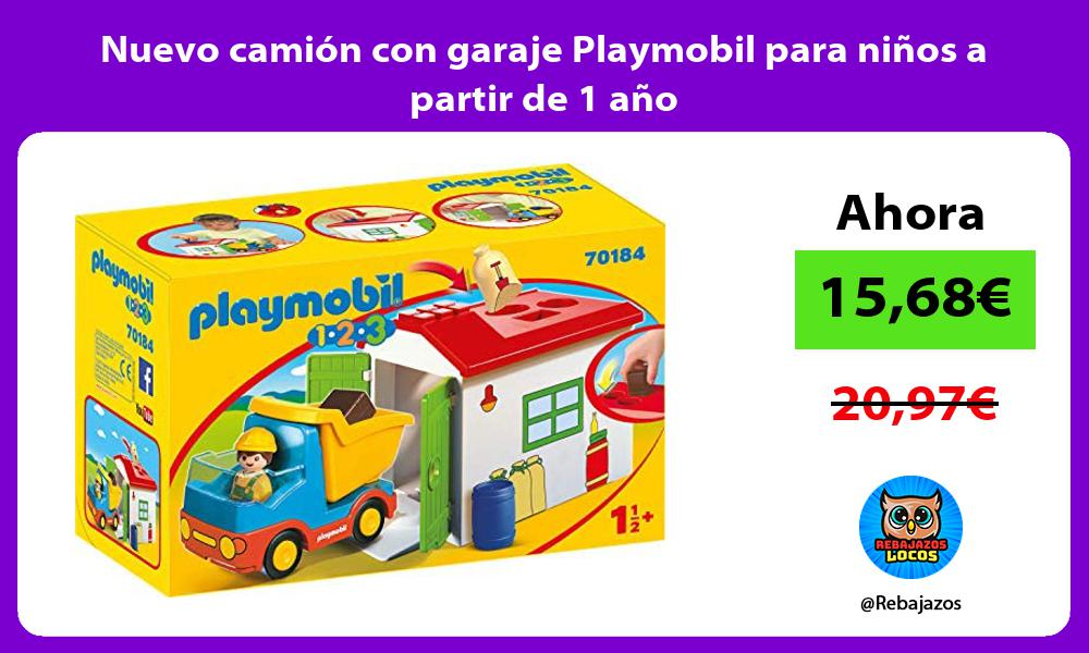 Nuevo camion con garaje Playmobil para ninos a partir de 1 ano