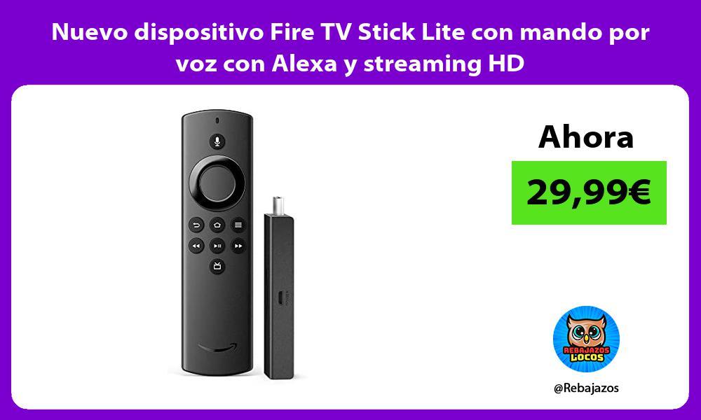 Nuevo dispositivo Fire TV Stick Lite con mando por voz con Alexa y streaming HD