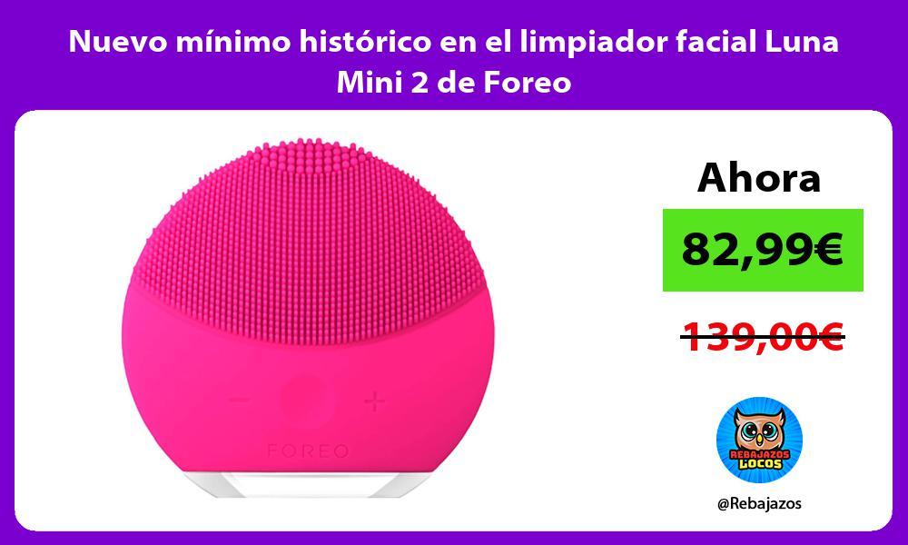 Nuevo minimo historico en el limpiador facial Luna Mini 2 de Foreo