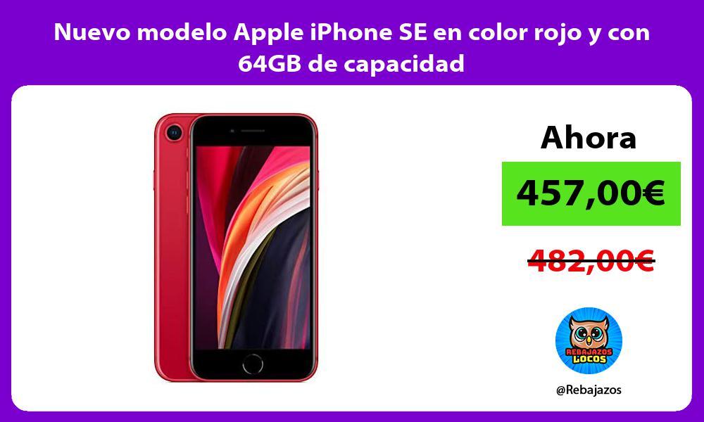 Nuevo modelo Apple iPhone SE en color rojo y con 64GB de capacidad