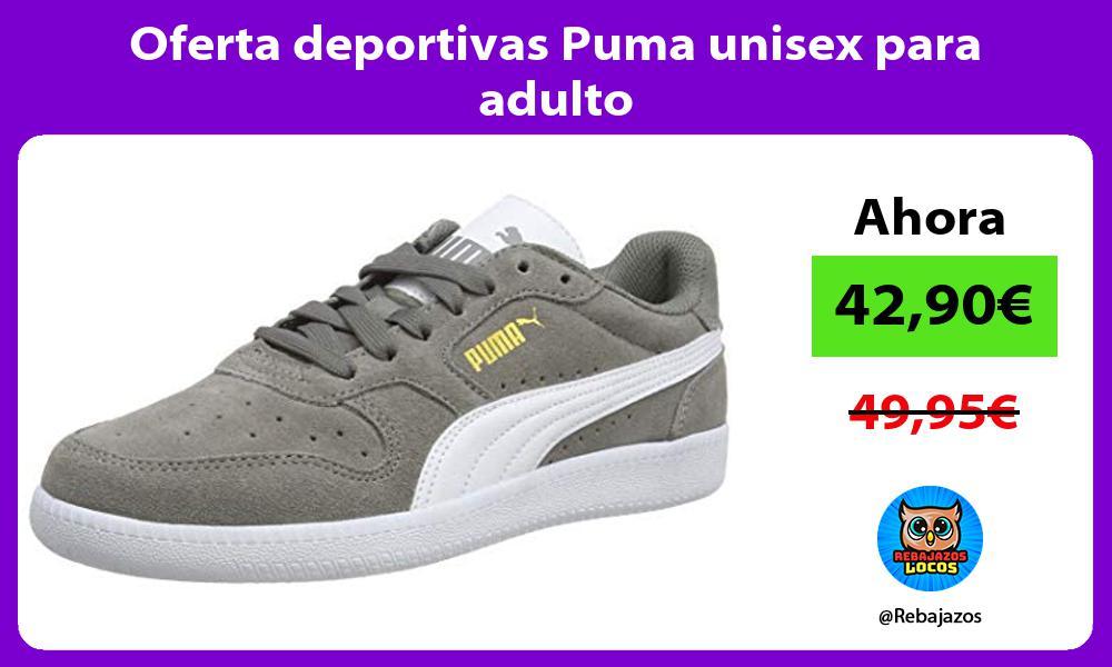 Oferta deportivas Puma unisex para adulto