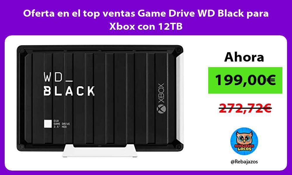 Oferta en el top ventas Game Drive WD Black para Xbox con 12TB